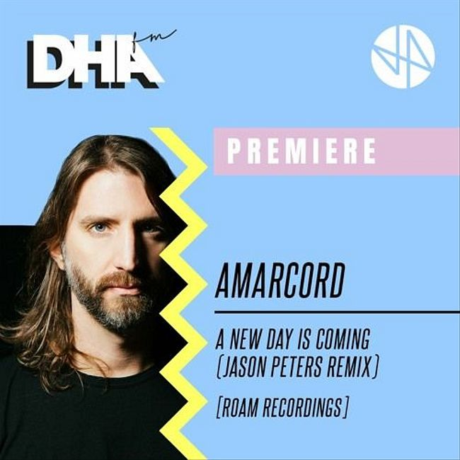 Premiere: Amarcord - A New Day is Coming (Jason Peters Remix) [Roam Recordings]