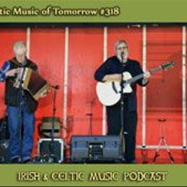 New Celtic Music of Tomorrow #318