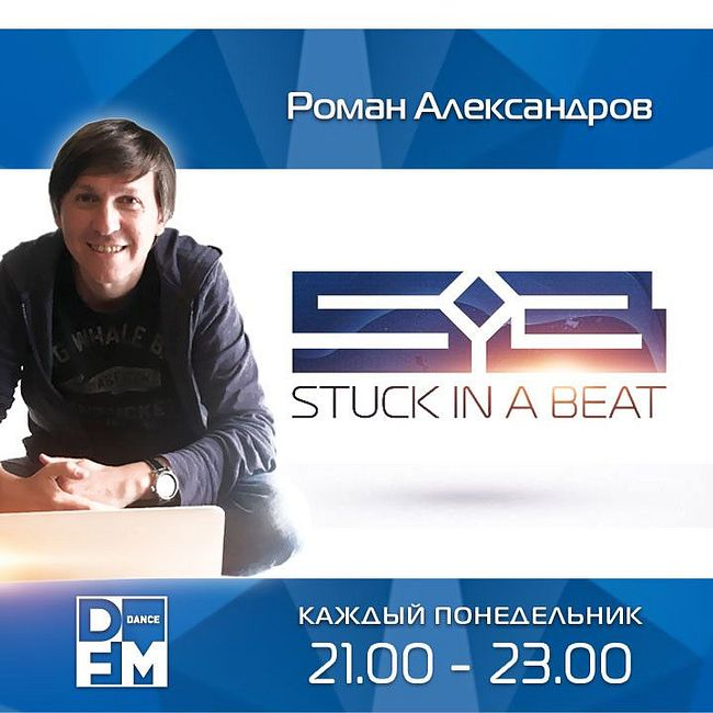 DFM Roman Alexandrov - Stuck In A Beat #272 (16/04/2018)