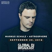 Global DJ Broadcast: Markus Schulz and Astrosphere (Sep 20 2018)