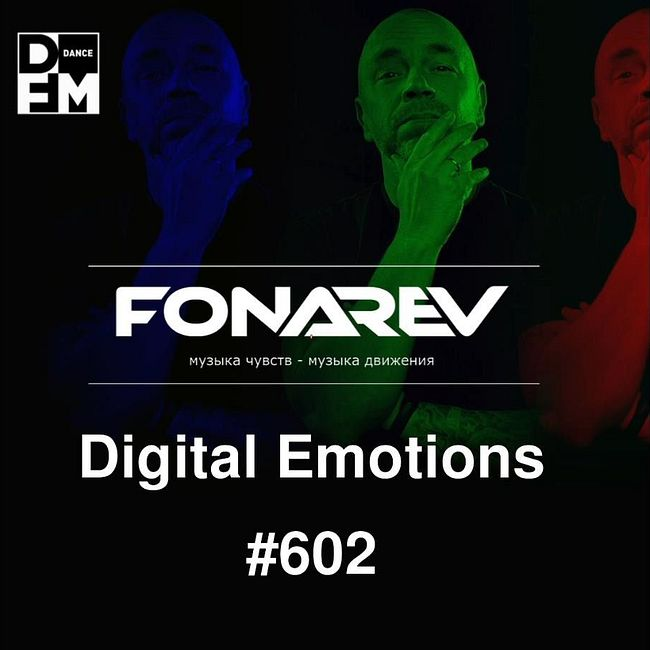 Fonarev - Digital Emotions #602