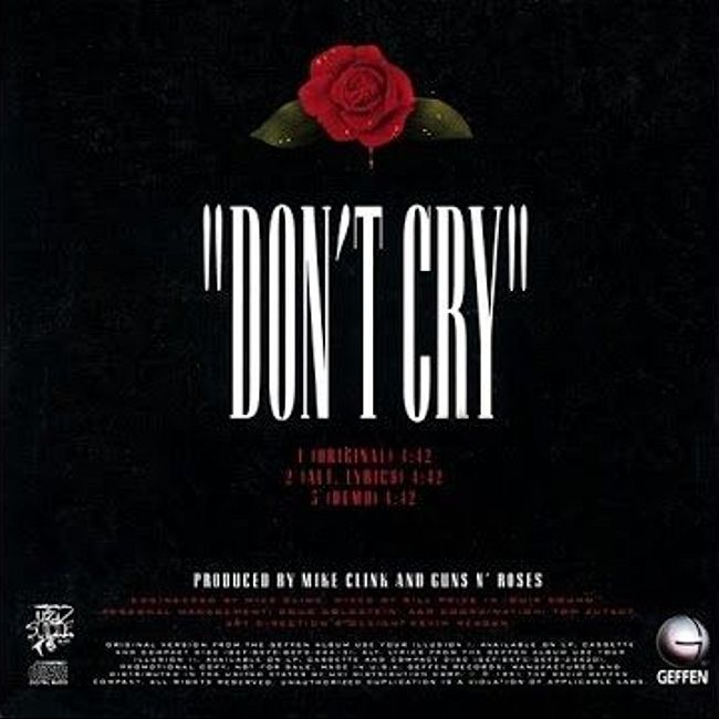 История песни Don't Cry. Guns N' Roses.