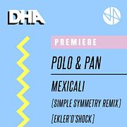 Premiere: Polo & Pan - Mexicali (Simple Symmetry Remix) [Ekleroshock]