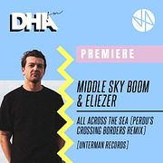 Middle Sky Boom & Eliezer - All Across The Sea (Perdu's Crossing Borders Remix) [Unterman Records]