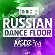 TDDBR – RUSSIAN DANCE FLOOR #029 @ MGDC FM [RUSSIAN DANCE CHANNEL]