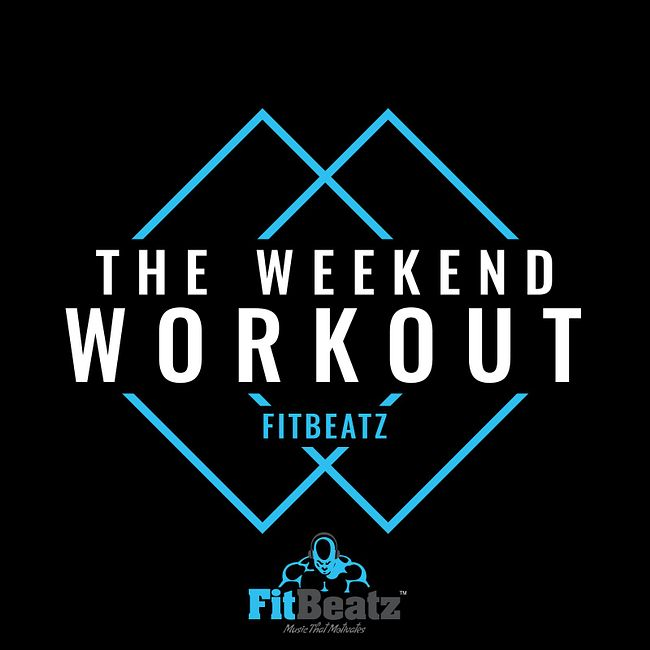 FitBeatz - The Weekend Workout #240 [Tech House Edition]