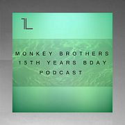 Monkey Brothers — DHM Podcast #702 (15th Years bday 2019)
