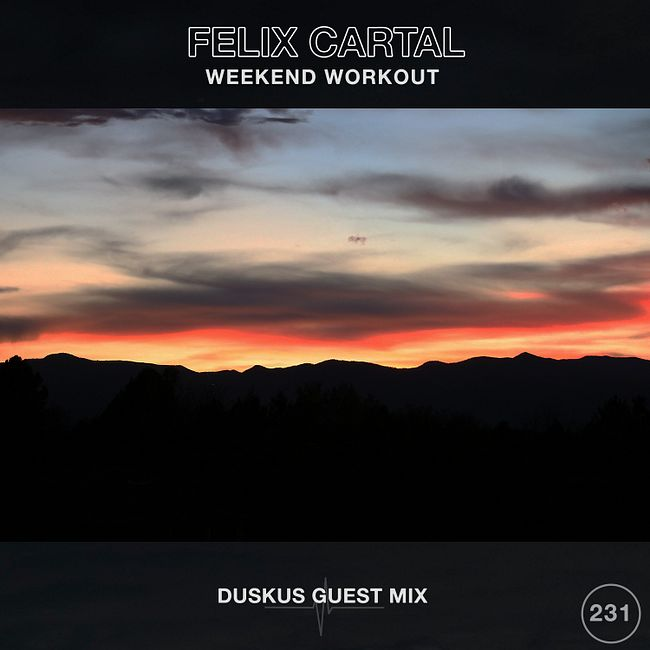 Weekend Workout 231: Duskus Guest Mix