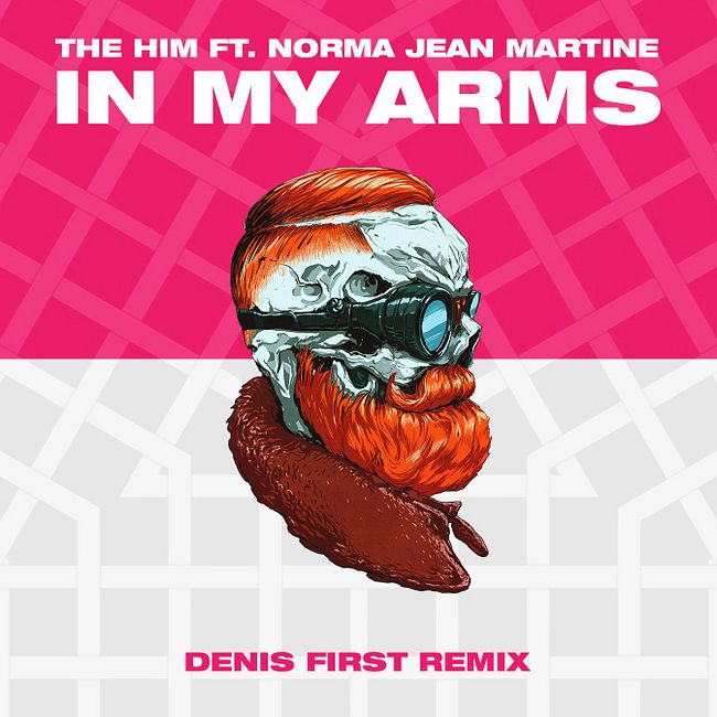 The Him feat. Norma Jean Martine - In My Arms (Denis First Remix) [Extended Mix]