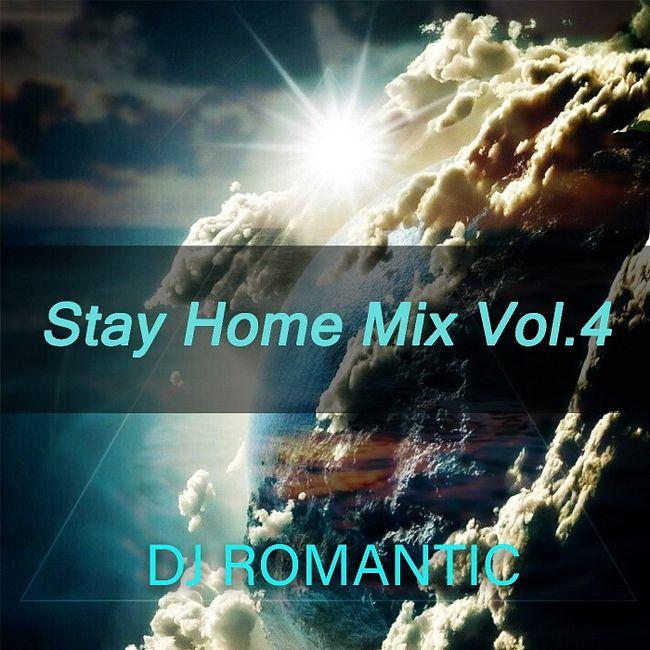 Stay Home Mix Vol.4