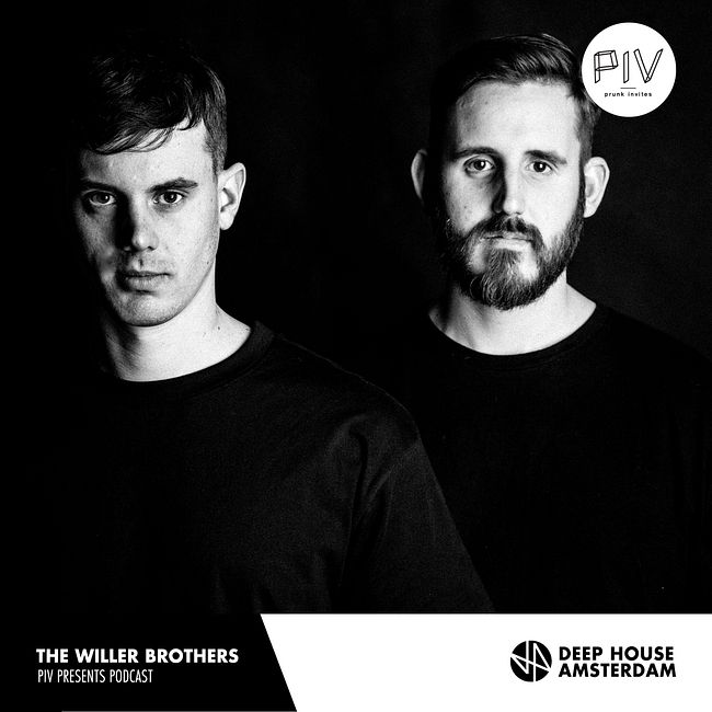 The Willer Brothers - PIV Presents Podcast