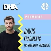 Premiere: Davis - Fragments [Permanent Vacation]