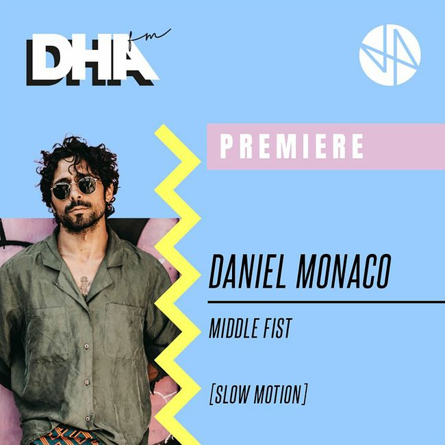 Premiere: Daniel Monaco - Middle Fist [Slow Motion]