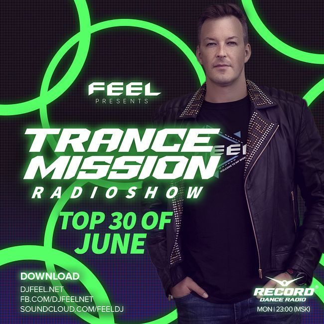 DJ FEEL - TOP 30 JUNE 2020 TRANCEMISSION (13-07-20) #1013