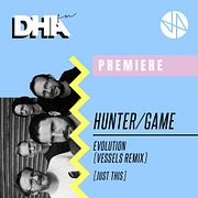 Premiere: Hunter Game - Evolution (Vessels Remix) [Just This]
