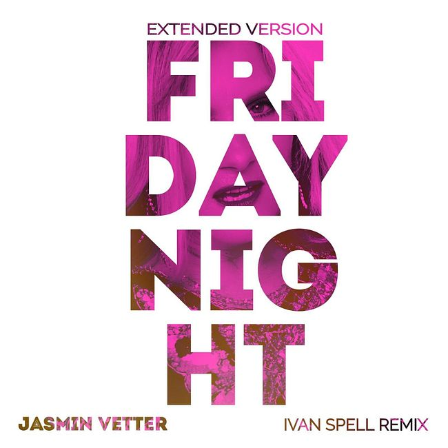 Jasmin Vetter - Friday Night (Ivan Spell Club Mix) teaser
