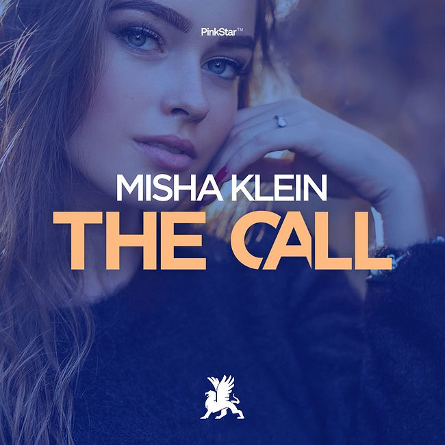 Misha Klein - The Call (Radio Edit)