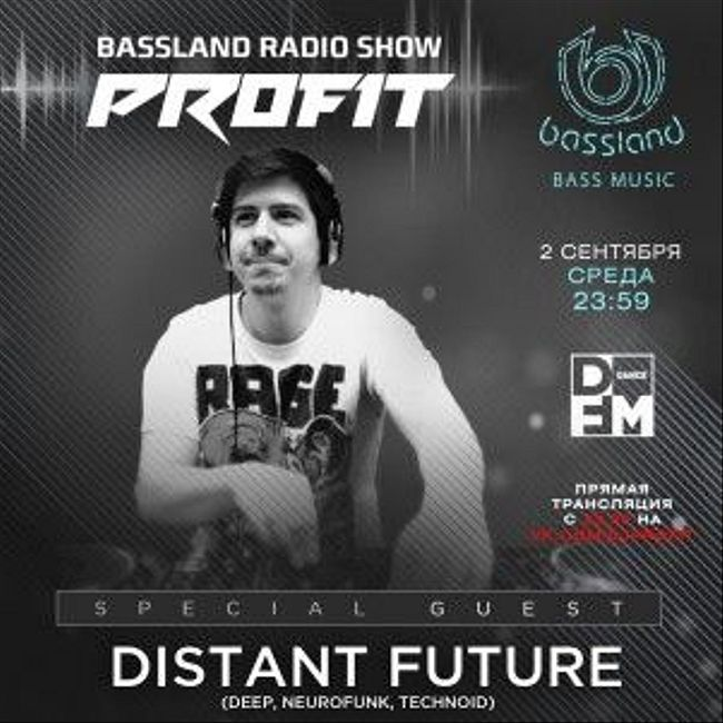 Bassland Show @ DFM (02.09.2020) - Special guest Distant Future aka Paperclip aka Konstructor