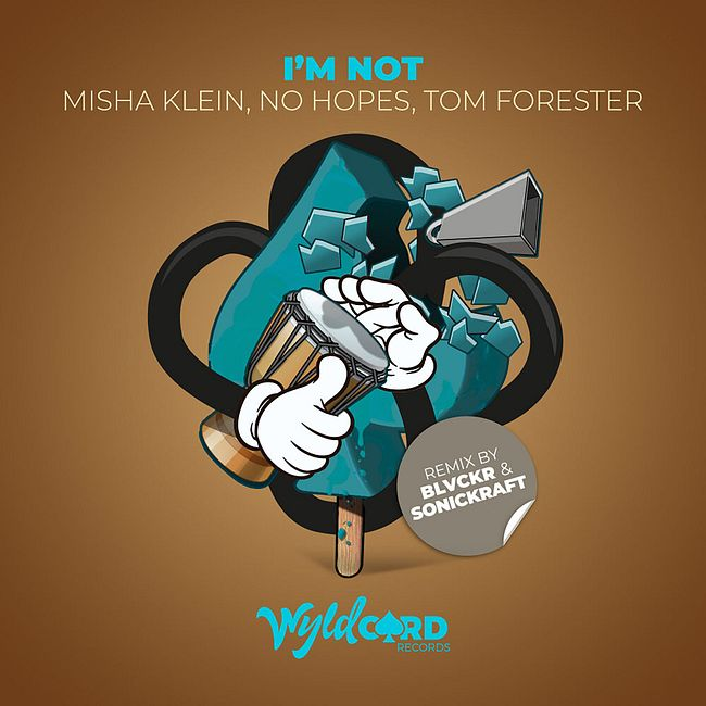 Misha Klein, No Hopes, Tom Forester - I'm Not (BLVCKR & Sonickraft Remix) (Cut)