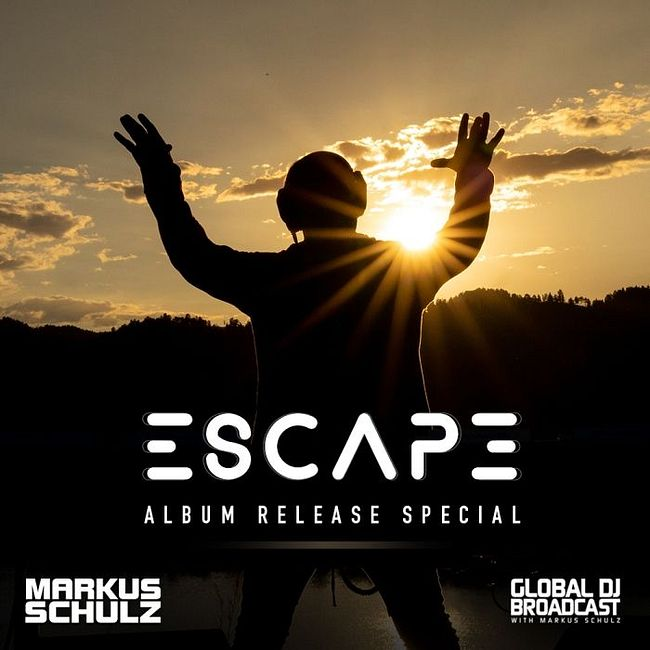 Global DJ Broadcast: Markus Schulz Escape Album Special (Sep 24 2020)