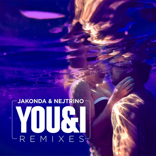 Jakonda & Nejtrino - You & I (Misha Klein Radio Remix)