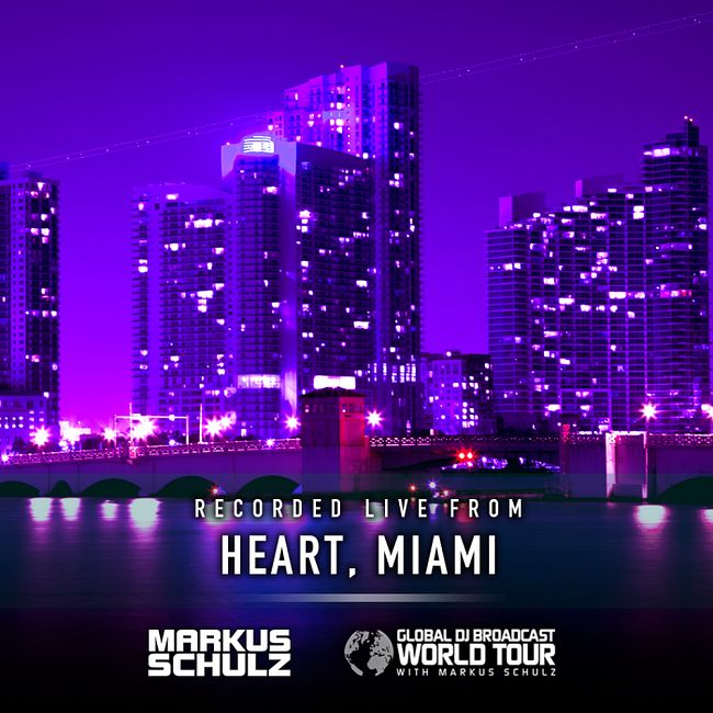 Global DJ Broadcast: Markus Schulz World Tour Miami (Sep 03 2020)