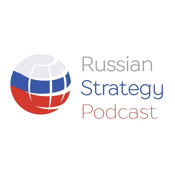 Russian strategy podcast