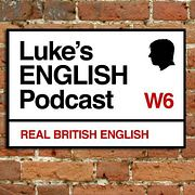 568. What is Luke's English Podcast, and how can it help you with your English?