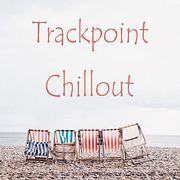 Trackpoint: Chillout